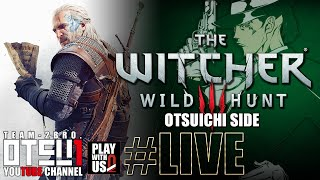 getlinkyoutube.com-#LIVE【THE WITCHER3】おついちの「ウィッチャー3」無情なる心【WILD HUNT】