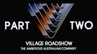 getlinkyoutube.com-Village Roadshow: The Ambitious Australian Company - Part 2