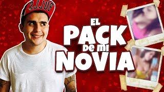 getlinkyoutube.com-EL PACK DE MI NOVIA