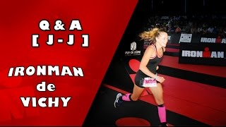 getlinkyoutube.com-Ironman de Vichy 2015 - Q&A et Images J-J