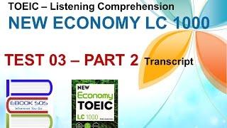 getlinkyoutube.com-[TOEIC] - Listening Comprehension - NEW ECONOMY - TEST 3 | PART 2 (Transcript)