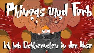 getlinkyoutube.com-Phineas und Ferb Ich hab Eichhörnchen in der Hose (Extended Version) German