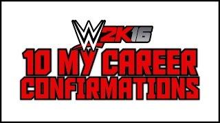 getlinkyoutube.com-WWE 2K16 - 10 My Career Mode Confirmations! (WWE 2K16 MyCareer Things We Know)