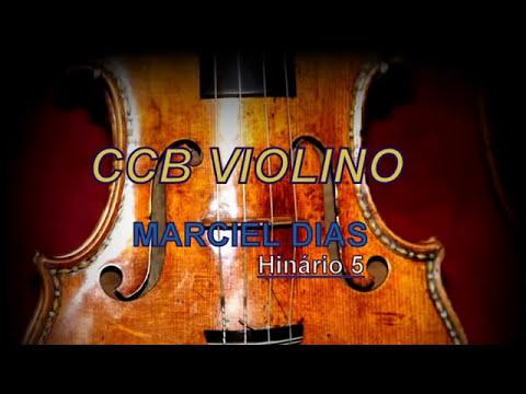 Hinos CCB Tocados Violino Maciel Dias Completo
