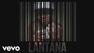Lantana - All Hustle, No Luck