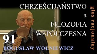 getlinkyoutube.com-Bogusław Wolniewicz 91 CHRZEŚCIJAŃSTWO a FILOZOFIA WSPÓŁCZESNA