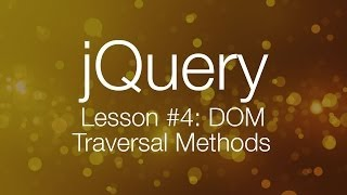 getlinkyoutube.com-jQuery Tutorial #4 - DOM Traversal with jQuery