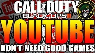 getlinkyoutube.com-Call Of Duty: Black Ops 3 - You Don't Need Good Gameplay To Grow On Youtube!