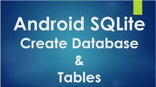 getlinkyoutube.com-Android SQLite Tutorial - 1 - Create database and tables