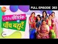 Mrs. Kaushik Ki Paanch Bahuein - Episode 263 - 9th July 2012