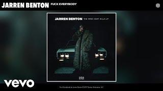 Jarren Benton - Fuck Everybody (Audio)