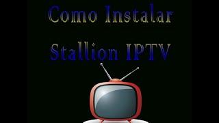 getlinkyoutube.com-Como instalar Stallion IPTV