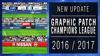 getlinkyoutube.com-PES 2013 | New Update • UEFA Champions League • Scoreboard & Adboard • 2016 / 2017 • HD