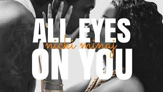 Nicki Minaj - All Eyes On You (Lyrics - Verse)