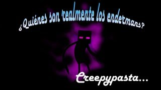 getlinkyoutube.com-Minecraft ¿Quiénes son realmente los endermans? [Creepypasta propio]