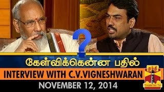 Kelvikkenna Bathil - Exclusive Interview with C. V. Vigneswaran (12/11/2014) - Thanthi TV
