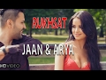 RUKHSAT | JAAN & ARYA | New Hindi Songs 2015 - HD Video | New Songs 2015 | Hindi Songs