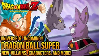 getlinkyoutube.com-Dragon Ball Super: Universe 6 Incoming! New Villains, Characters, and More! (DBZ/DBS Theory)