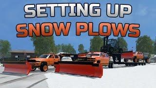 Farming Simulator 2015- Setting Up The Snow Plows!