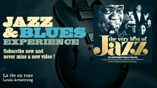 Louis Armstrong - La vie en rose - Jazz And Blues Experience
