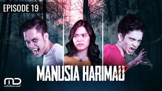 getlinkyoutube.com-MANUSIA HARIMAU - episode 19
