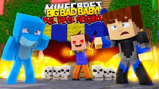getlinkyoutube.com-Minecraft BIG BAD BABY - EVIL BABY NEIGHBOUR IS THE DEVIL ?????