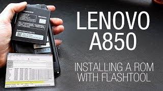 getlinkyoutube.com-Lenovo A850 - Installing a custom ROM with Flashtool