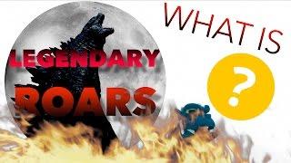 WHAT IS Legendary Roars?!