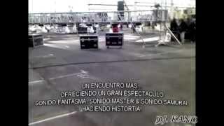 getlinkyoutube.com-SONIDO MASTER vs SONIDO FANTASMA & SONIDO SAMURAI 2013 PISTA PLAZA LOS GALLOS