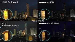 getlinkyoutube.com-Zenfone 2 vs Xperia M4 vs K80 vs K3 Note Camera Comparison