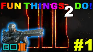 getlinkyoutube.com-Call of Duty Black Ops 3: Fun Things 2 Do! Episode 1 [Beta Ed.] | NEW series-Must Watch!