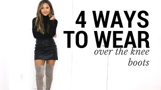 4 Ways to Wear Over The Knee Boots   How to Style Over The Knee Boots   Outfit Ideas + Lookbook