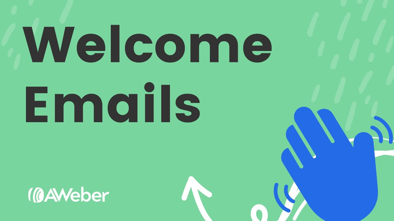 How to Use Welcome Emails and Campaigns