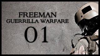 Freeman: Guerrilla Warfare Gameplay Part 1 (Mount & Blade + First Person Shooter)