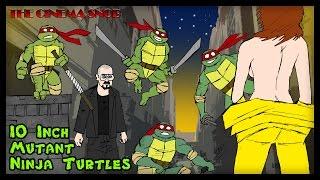 getlinkyoutube.com-The Cinema Snob: TEN INCH MUTANT NINJA TURTLES
