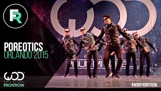 getlinkyoutube.com-Poreotics | FRONTROW | World of Dance Orlando 2015 | #WODFL2015