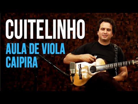 Cuitelinho - Paulo Vanzolini (como tocar - aula de viola caipira)