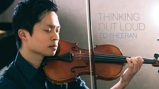 getlinkyoutube.com-Thinking Out Loud - Violin and Piano Cover - Daniel Jang