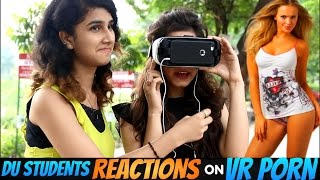 DU Students Watches 360 Porn First Time : Hilarious Reactions