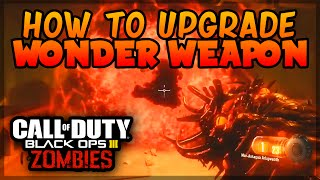 """Black Ops 3 ZOMBIES """"Shadows of Evil"""" - HOW TO UPGRADE WONDER WEAPON TUTORIAL! (BLACK OPS 3)"""