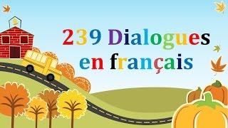 239 dialogues en francais & french conversations