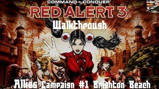 getlinkyoutube.com-Command & Conquer Red Alert 3 - Allies Mission 1 - Brighton Beach - Walkthrough