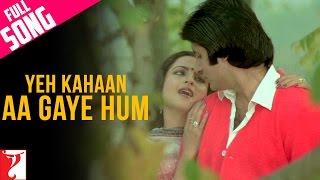 Yeh Kahaan Aa Gaye Hum - Full Song | Silsila | Amitabh Bachchan | Rekha