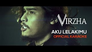 getlinkyoutube.com-Virzha - Aku Lelakimu (Official Karaoke) HD