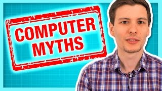 getlinkyoutube.com-10 Computer Myths and Lies (Stop Believing These Now)