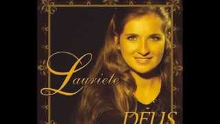 getlinkyoutube.com-Lauriete   CD Deus Completo