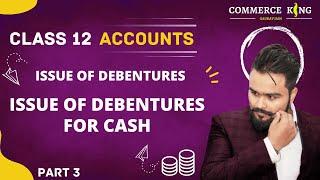 #81, class 12 Accounts (company accounts: Questions of debentures for cash)