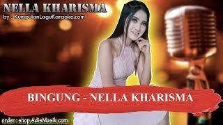 BINGUNG   NELLA KHARISMA Karaoke