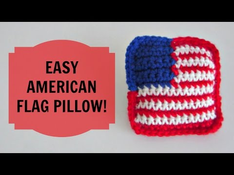 How to Crochet an American Flag Pillow