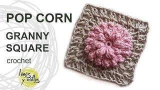 getlinkyoutube.com-Tutorial Pop Corn Granny Square Crochet o Ganchillo